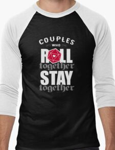 Couples who roll together, stay together D20 Men's Baseball ¾ T-Shirt