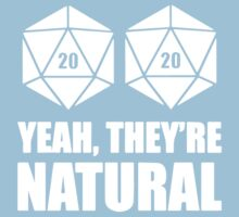 D20 Yeah They're Natural Kids Tee