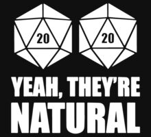 D20 Yeah They're Natural Baby Tee