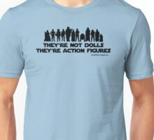 They're Not Dolls (Black Ink) Unisex T-Shirt