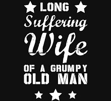 Wife Of A Grummy Old Man Unisex T-Shirt