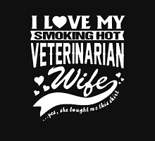 I LOVE MY SMOKING HOT VETERINARIAN WIFE Unisex T-Shirt
