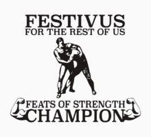 Festivus Feats of Strength Kids Tee