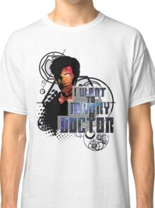 Marry a Doctor Smith Classic T-Shirt