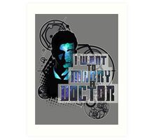 Marry a Doctor Tennant Art Print