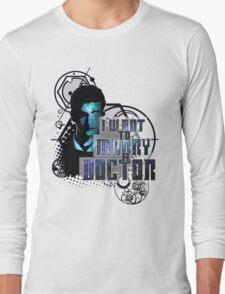 Marry a Doctor Tennant Long Sleeve T-Shirt