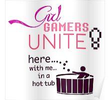 Girl Gamers Unite! Poster