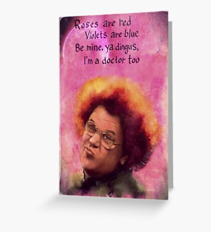 Steve Brule Valentine Greeting Card