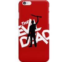 the evil dead ash vs evil dead iPhone Case/Skin