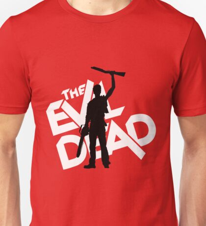 the evil dead ash vs evil dead Unisex T-Shirt