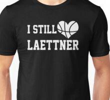 I Still Love Laettner Unisex T-Shirt
