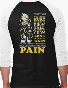 Hurt - Fall - Lose - Gain - Pain T-Shirt
