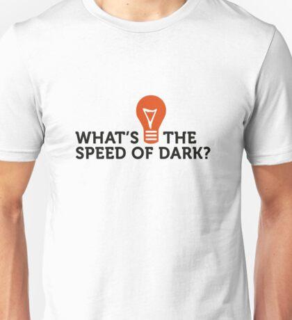 How fast is dark speed? Unisex T-Shirt