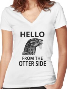 Hello From The Otter Side Women's Fitted V-Neck T-Shirt