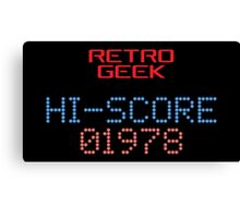 Retro Geek - Hi-Score Canvas Print