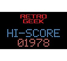 Retro Geek - Hi-Score Photographic Print