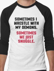 Wrestle My Demons Funny Quote Men's Baseball ¾ T-Shirt