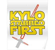 Kylo Stabbed First (Star Wars episode VII) Poster