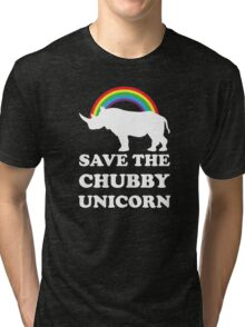 Save The Chubby Unicorn Tri-blend T-Shirt