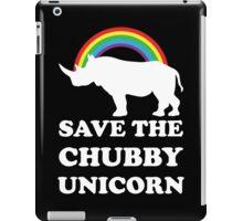 Save The Chubby Unicorn iPad Case/Skin