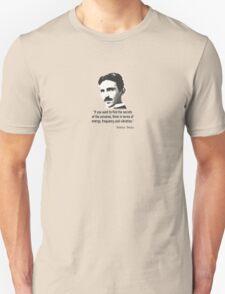Quote By Nikola Tesla T-Shirt