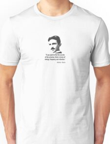 Quote By Nikola Tesla Unisex T-Shirt