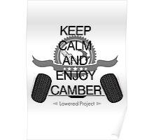 keep calm enjoy camber Poster