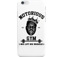 Notorious Gym Mo Lift Mo Muscle iPhone Case/Skin