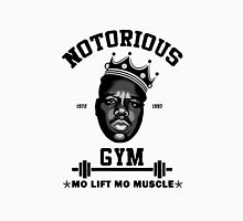 Notorious Gym Mo Lift Mo Muscle Unisex T-Shirt