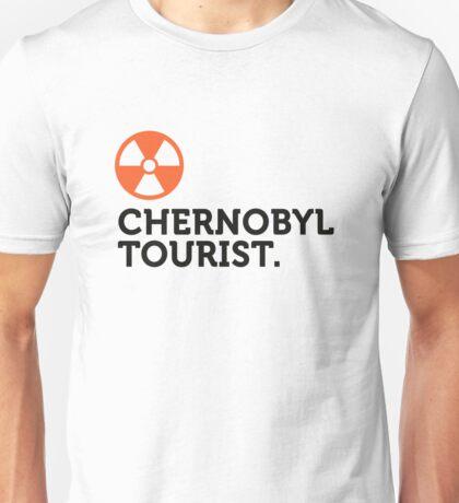 Macho quotes: Chernobyl Tourist! Unisex T-Shirt