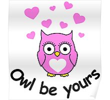 Owl be yours with hearts Poster
