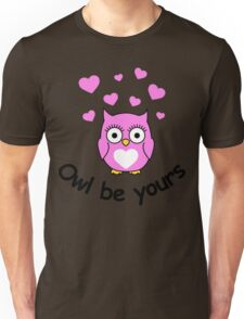 Owl be yours with hearts Unisex T-Shirt