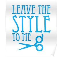 Leave the STYLE to me Poster
