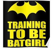 Training To Be Batgirl Poster