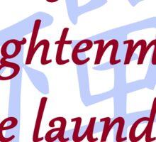 After Enlightenment - Zen Proverb Sticker