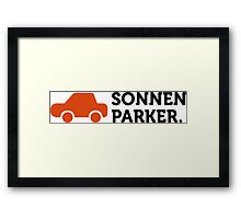 Macho Quotes: I park in the sun! Framed Print
