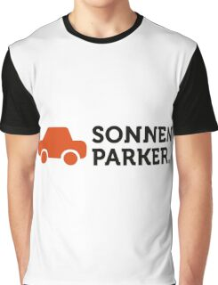 Macho Quotes: I park in the sun! Graphic T-Shirt