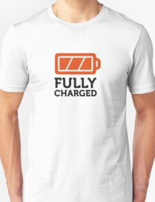I am fully charged! T-Shirt