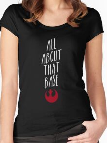 All about that Base Women's Fitted Scoop T-Shirt