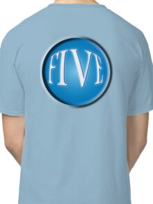 5, FIVE, BALL, FIFTH, NUMBER 5, TEAM SPORTS, Competition, BLUE Classic T-Shirt