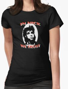 In Nick We Trust Womens Fitted T-Shirt
