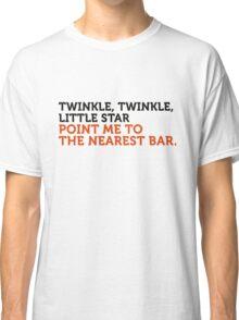 Where is the nearest bar? Classic T-Shirt