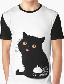 Eat my shit Graphic T-Shirt