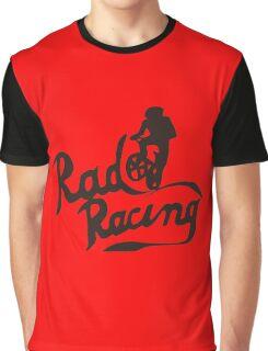 Rad Racing t-shirt Graphic T-Shirt