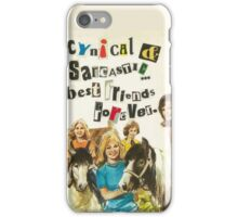 Cynical & Sarcastic iPhone Case/Skin