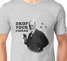 Drop Your Ciggas Unisex T-Shirt