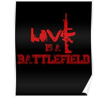Love is a battlefield - version 3 - red Poster