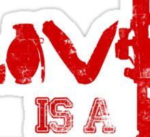 Love is a battlefield - version 3 - red Sticker
