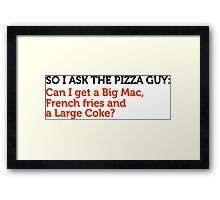 Delivery service jokes - Once Burger Framed Print