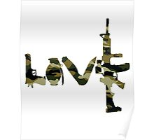 Love weapons - version 4 - camouflage Poster